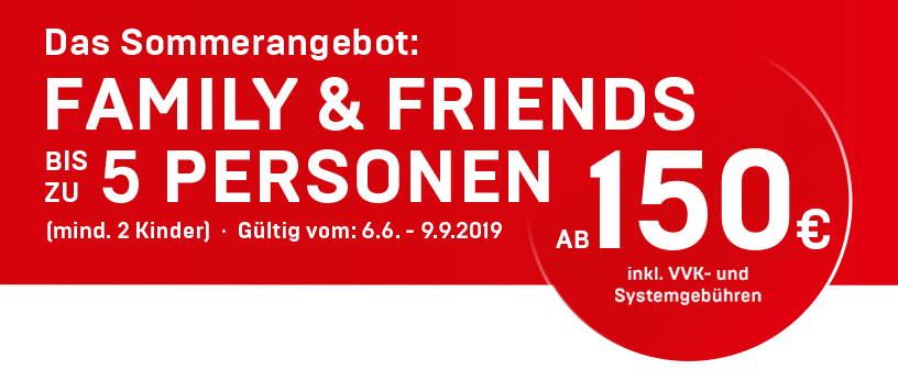 FAMILY & FRIENDS - Angebot